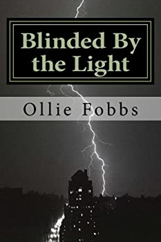 Paperback Blinded By the Light: The Pure Power of Real salvation Book
