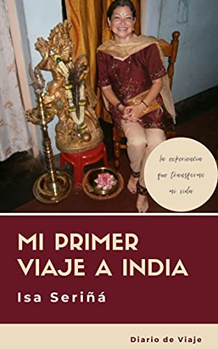 Mi Primer Viaje a India: Diario de Viaje (Spanish Edition)