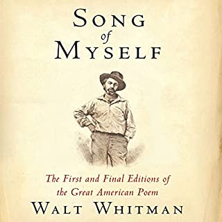 Song of Myself: The First and Final Editions of the Great American Poem                   De :                                                                                                                                 Walt Whitman,                                                                                        American Renaissance Books                               Lu par :                                                                                                                                 Sam Torode                      Durée : 4 h     Pas de notations     Global 0,0
