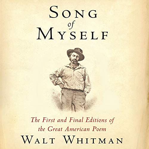 Couverture de Song of Myself: The First and Final Editions of the Great American Poem
