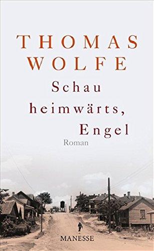 Schau heimwärts, Engel (Neuübersetzung 2009): Roman