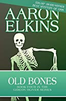 Old Bones (The Gideon Oliver Mysteries (4))