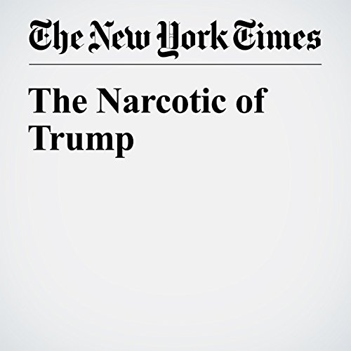 The Narcotic of Trump cover art
