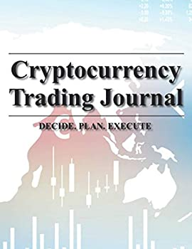 Cryptocurrency Trading Journal  Desk Size Bitcoin Ethereum Ledger & Tracker for Coin Market Investing or Digital Currency Investment
