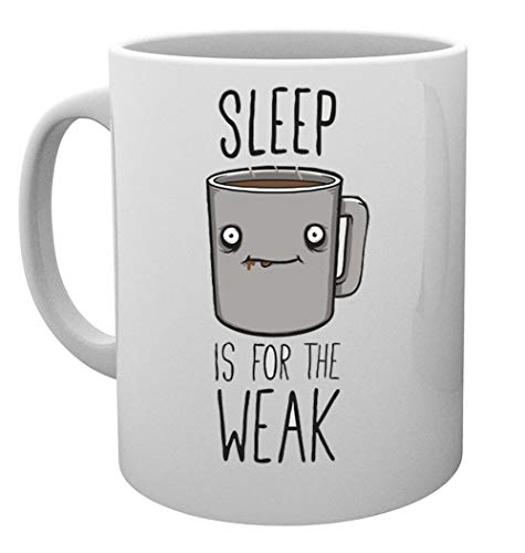 Sleep Is For The Weak Taza Mug Cup