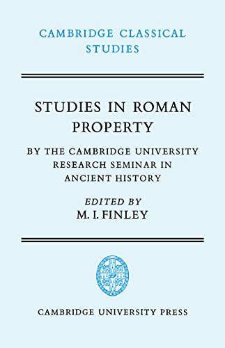 Studies in Roman Property: By the Cambridge University Research Seminar in Ancient History (Cambridge Classical Studies) (English Edition)