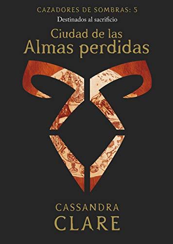 Ciudad de las Almas perdidas (nueva presentación): Cazadores de sombras: 5 (La Isla del Tiempo Plus)