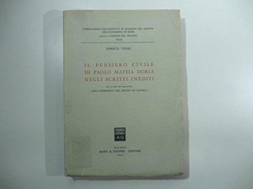 Il pensiero civile di Paolo Mattia Doria negli scritti inediti. Con il testo del manoscritto Del commercio del Regno di Napoli