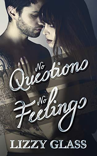 No Questions - No Feelings: Romantic Thriller
