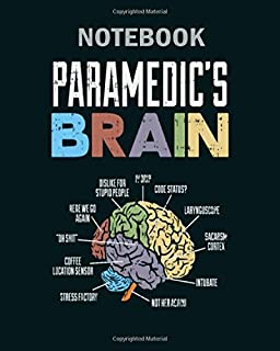 Notebook: funny saying paramedic ems brain s - 50 sheets, 100 pages - 8 x 10 inches