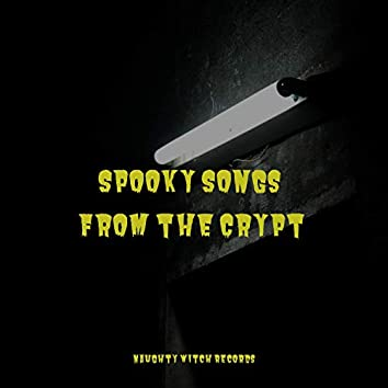 Spooky Songs From the Crypt