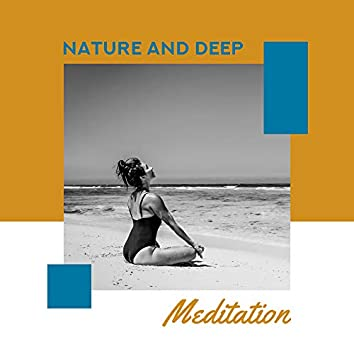 Nature and Deep Meditation: Meditation Tracks for Relaxation & Rest, Mindfulness Exercises, Inner Harmony, Spiritual Sounds, Ambient Music, Zen, Nature Sounds
