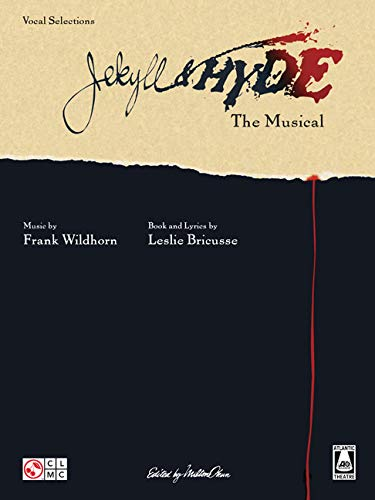 Jekyll And Hyde The Musical (Vocal Selections): Songbook für Gesang, Klavier (Gitarre)