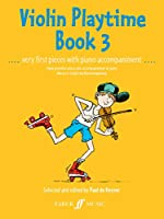 Violin Playtime: Violin and Piano (Faber Edition)