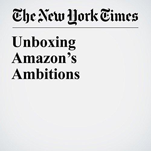 Unboxing Amazon's Ambitions copertina