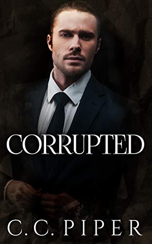 Corrupted: A Dark Billionaire Romance (The Billionaire's Secret Club Series, Band 8)
