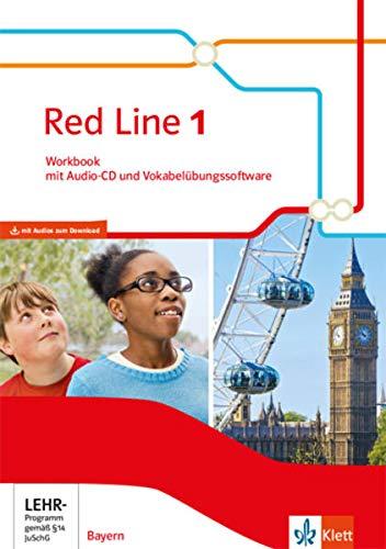 Red Line 1. Ausgabe Bayern: Workbook mit Audios und Vokabelübungssoftware Klasse 5 (Red Line. Ausgabe für Bayern ab 2017)