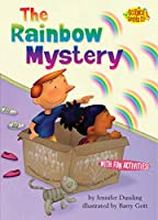 The Rainbow Mystery (Science Solves It! ®)