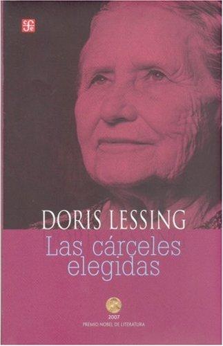 Las cárceles elegidas (Spanish Edition)
