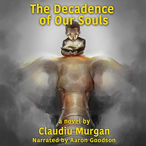 The Decadence of Our Soul cover art