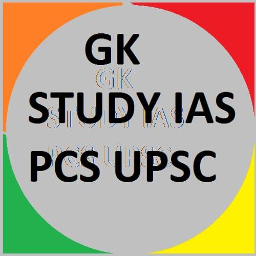 GK_STUDY_IAS_PCS_UPSC