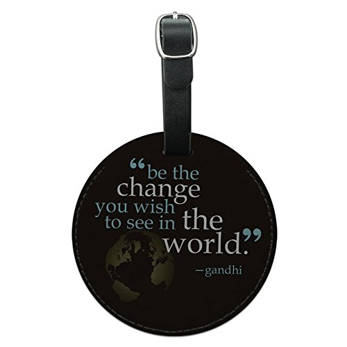 Graphics & More Be Change You Wish to See Quote Gandhi Round Leather Luggage Id Tag Suitcase, Black