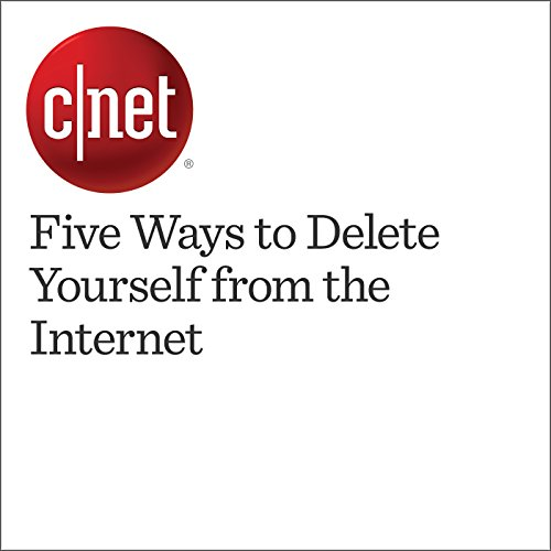5 Ways to Delete Yourself from the Internet audiobook cover art