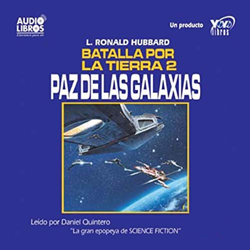 Paz de las Galaxias [Peace in the Galaxies audiobook cover art