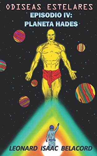 ODISEAS ESTELARES: EPISODIO IV: Planeta Hades