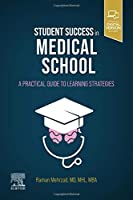 Student Success in Medical School: A Practical Guide to Learning Strategies