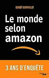 Le monde selon Amazon de Benoît BERTHELOT