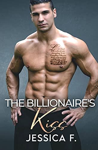 The Billionaire's Kiss: Ein Second Chance - Liebesroman (Unwiderstehliche Brüder) (German Edition)