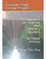 A Guidance on Cinema and Literary Studies: Fill up Note Series