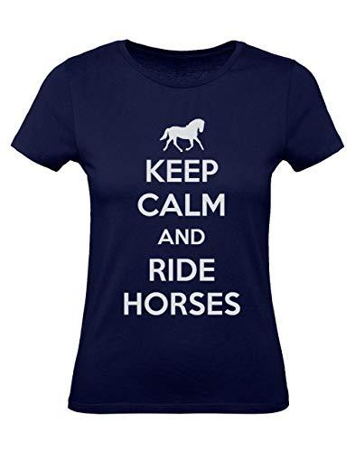 Green Turtle T-Shirts Camiseta para Mujer - Keep Calm and Ride Horses - Regalo Original para los Amantes de los Caballos y la Equitación Medium Azul Oscuro