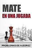 Mate en 1 jugada: tarea (táctica nº 6)