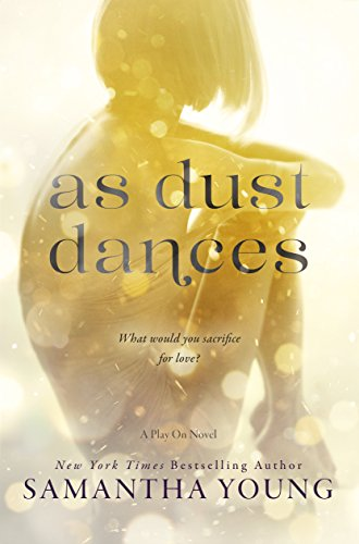 As Dust Dances (Play On Book 2) (English Edition)