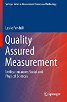 Quality Assured Measurement: Unification across Social and Physical Sciences (Springer Series in Measurement Science and Technology)