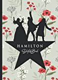 Hamilton Sketchbook: 110 Blank Pages For Sketching and Drawing and Painting, Present, Hamilton Book, Hamilton Gifts, Hamilton Musical Merchandise, ... with Watercolor Pressed Flowers Background