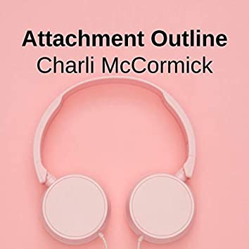 Attachment Outline