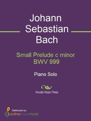 Small Prelude c minor BWV 999 - Piano (English Edition)