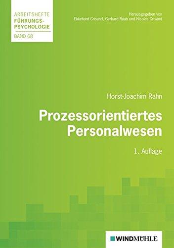 Prozessorientiertes Personalwesen (Arbeitshefte Führungspsychologie)