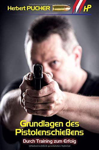 Grundlagen des Pistolenschießens: Durch Training zum Erfolg