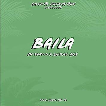 Baila (with sebas mix)