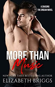 More Than Music (Chasing The Dream Book 1) by [Elizabeth Briggs]
