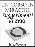 Photo Gallery un corso in miracoli – suggerimenti di zero - terzo volume