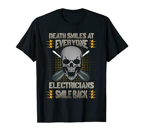Hombre Sonrisas de la muerte en todo el mundo Electricistas Sonrisa Volver Electricista Camiseta