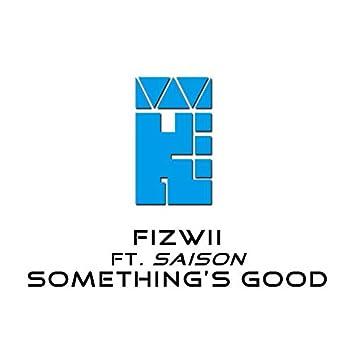 Something's Good (Soundsbad Mix)