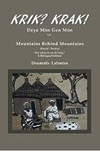 Krik? Krak! Mountains Behind Mountains / Deye Mon Gen Mon