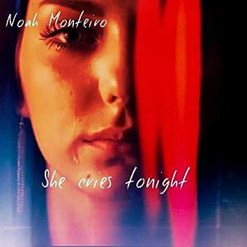 She Cries Tonight