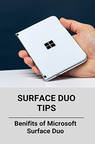 Surface Duo Tips: Benifits of Microsoft Surface Duo: Samsung Fold 2